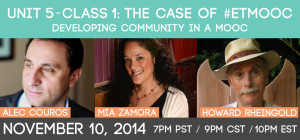 Unit 5 - Class #1: The Case of #etmooc